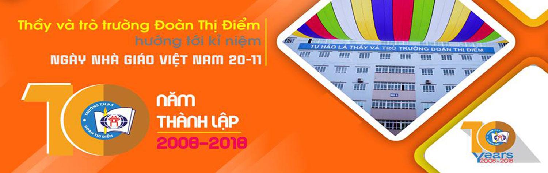 Kỉ niệm 10 năm thành lập trường Đoàn Thị Điểm 2008 - 2018