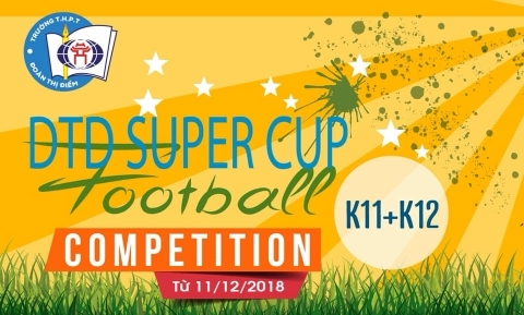 Thông báo tổ chức giải bóng đá SUPER CUP Đoàn Thị Điểm 2018