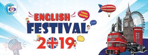 CHUNG KHẢO FESTIVAL TIẾNG ANH NĂM HỌC 2018-2019